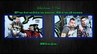 Ghestovac I Tim - Bleja (Feat. Top)