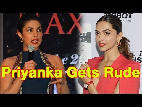 Priyanka Chopra Gets Rude When Asked About Deepika Padukone's Hollywood Success