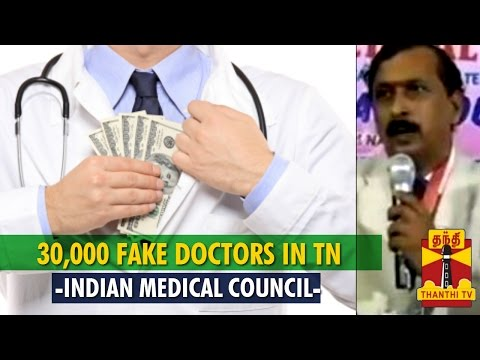 30,000 Fake Doctors Are There Across Tamil Nadu : Indian Medical Council - Thanthi Tv video