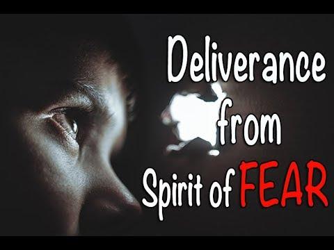 Deliverance Prayer against the spirit of FEAR