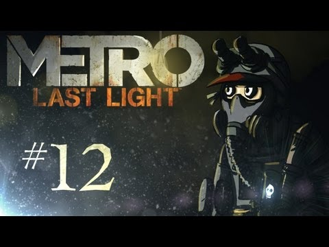 "Metro: Last Light Playthrough w/ Kootra Ep. 12 ""Andrew the Blacksmith"""