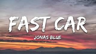 Jonas - Fast Car