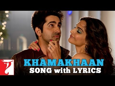 Lyrical: Khamakhaan - Full Song With Lyrics - Bewakoofiyaan