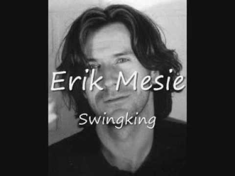 Erik Mesie - Swingking
