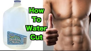 How To Water Cut | Lose 10+ lbs in ONE Day