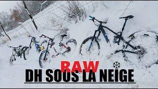 ❆ VTT DH SOUS LA NEIGE ❆ RAW // Crash & Délire
