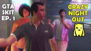 GTA Skit 1 Crazy Night Out - Ownage Pranks