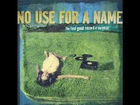 No Use For A Name - I Want To Be Wrong