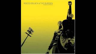 Watch Rocco Deluca  The Burden Soul video