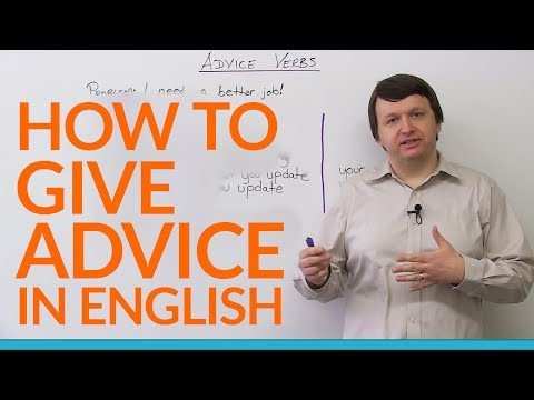 How to Give Advice in English – recommend, suggest, advise, encourage…