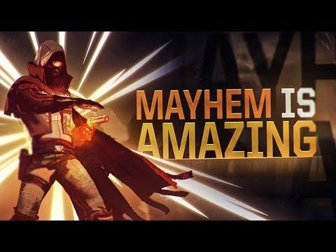 Destiny 2: MAYHEM IS AMAZING!