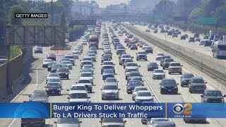 Burger King To Deliver Whoppers To LA Drivers Stuck In Traffic