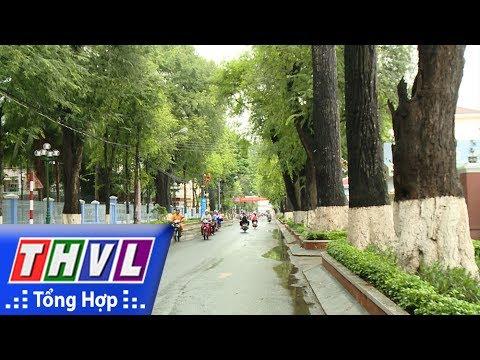 THVL l  Ký sự truyền hình: Thăm lại Trà Vinh - Tập 1: Thành phố xanh