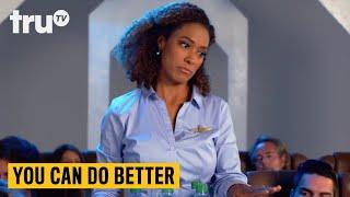 You Can Do Better - Edibles 101 | truTV