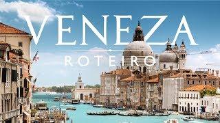 O que fazer em Veneza? Roteiro de viagem na Italia