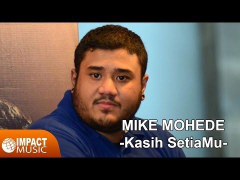 Mike Mohede - Kasih SetiaMu
