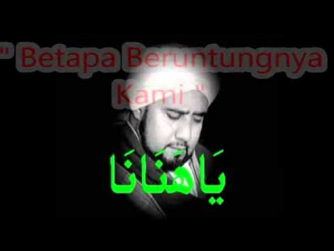 Qasidah Ya Hanana - With Arab & Malay Lyrics video