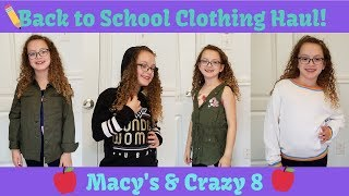 Kids Clothing Haul / Try On / Clothing for My 8 Year Old / Back to School/ Macy's & Crazy 8