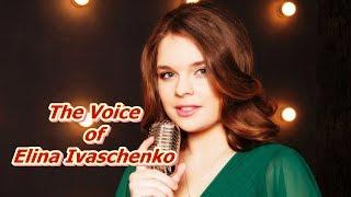 The Voice of Elina Ivaschenko