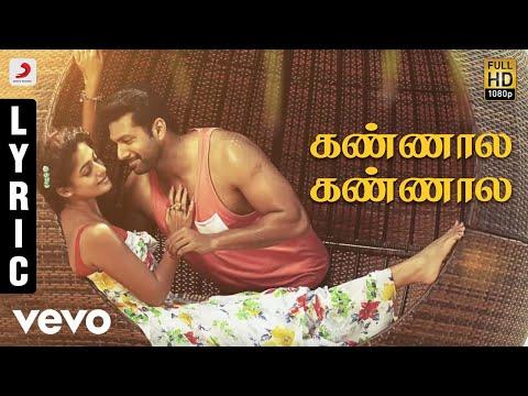 Thani Oruvan - Kannala Kannala Lyric   Jayam Ravi, Nayanthara   Hiphop Tamizha