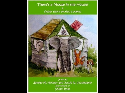 There's A Mouse In The House! Children's Poems And Stories Book Trailer (ages 2-6) video