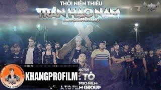 Phim Hài Tết Thời Niên Thiếu Của Trần Hạo Nam - Lâm Chấn Khang [Official]
