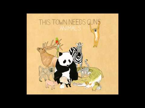 This Town Needs Guns - Gibbon