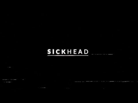 SICKhead Promo