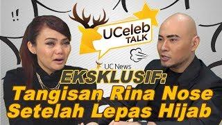 Rina Nose Menangis Setelah Lepas Hijab Wawancara Eksklusif Dengan Deddy Corbuzier Ucelebtalk