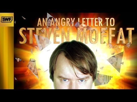 An Angry Letter to Steven Moffat
