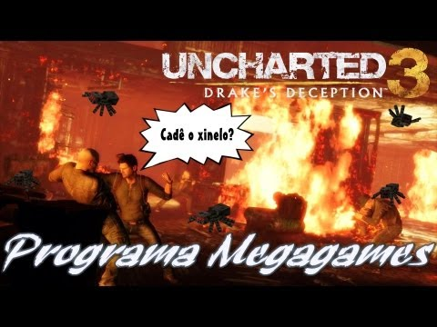 Uncharted 3 - As aranhas malditas e um dia a casa cai