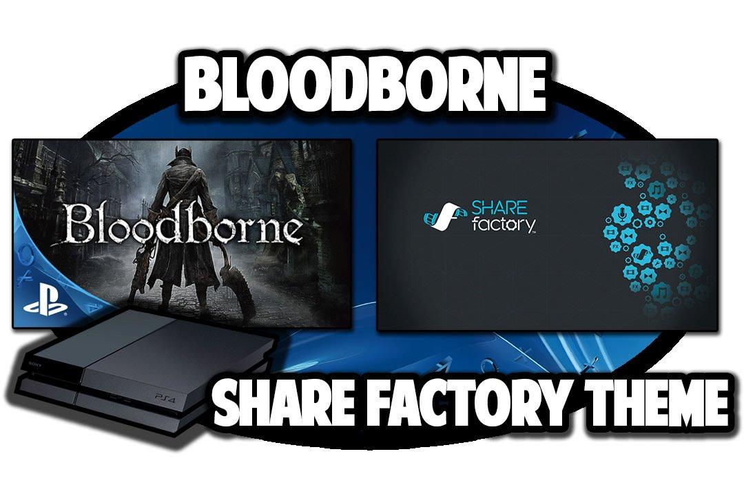 Bloodborne Ps4 Theme Ps4 Themes Bloodborne