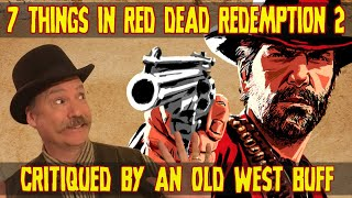 7  Things in Red Dead Redemption 2 Critiqued by an Old West Buff
