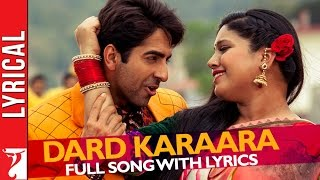 Lyrical: Dard karaara Song with Lyrics | Dum Laga ke Haisha | Ayushmann | Bhumi | Varun Grover