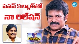 Brahmaji About His Relationship with Pawan Kalyan | Frankly With TNR | Talking Movies With iDream