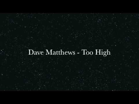 Dave Matthews Band - Too High