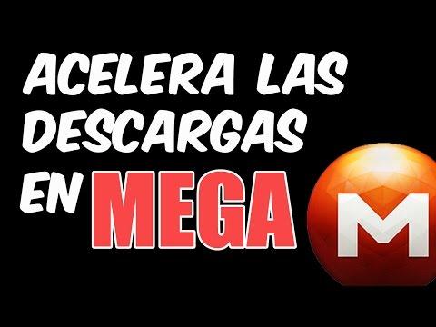 Como Acelerar las Descargas en MEGA al MÁXIMO [Español, English, Portugues..]_HD