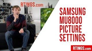 Samsung MU8000 TV Picture Settings - RTINGS.com
