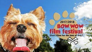 2017-18 BowWow Film Fest Trailer