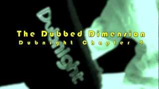 - PREVIEW - Dubnight Chapter 4 - The Dubbed Dimension - Trailer.mov