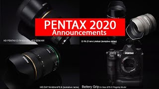 PENTAX Lens and DSLR 2020 Announcements