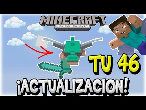 Minecraft - NUEVA ACTUALIZACIÓN  REVIEW TU 46 Xbox 360/One/PS3/PS4/PSVita