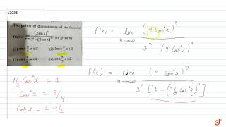 The points of discontinuity of the function `lim_(n- gtoo) (((2 sin x )^(2n))/(3^n- (2 cosx )...