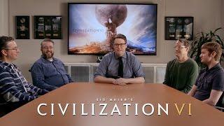 Sid Meier's Civilization VI - Official First Look: The Development Team