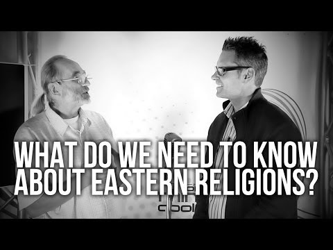 421. What Do We Need To Know About Eastern Religions?