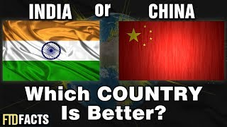 Download INDIA or CHINA - Which Country Is Better? 3Gp Mp4
