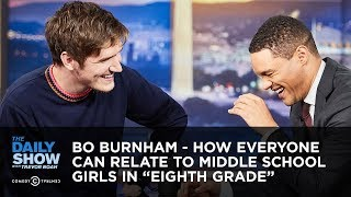 "Bo Burnham - How Everyone Can Relate to Middle School Girls in ""Eighth Grade"" 