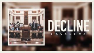 Casanova - Decline (Official Audio)
