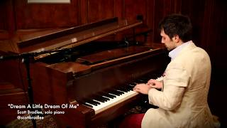 Dream A Little Dream Of Me Scott Bradlee Solo Piano