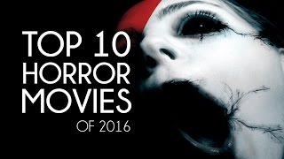 TOP 10 UPCOMING HORROR MOVIES of 2016 (TRAILERS)